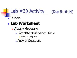 Lab #30 Activity      (Due 5-16-14)