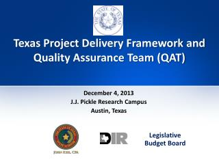 Texas Project  Delivery Framework  and Quality Assurance Team (QAT)