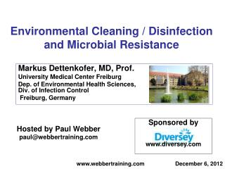 Environmental Cleaning / Disinfection and Microbial Resistance