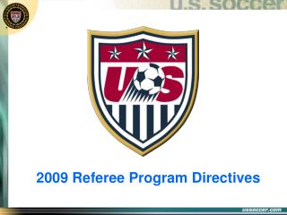 2009 Referee Program Directives