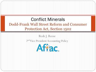 Conflict Minerals Dodd-Frank Wall Street Reform and Consumer Protection Act, Section 1502