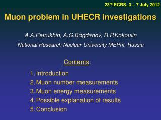 A.A.Petrukhin, A.G.Bogdanov, R.P.Kokoulin National Research Nuclear University MEPhI, Russia