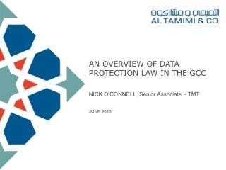 AN OVERVIEW OF DATA PROTECTION LAW IN THE GCC