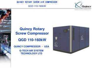 Quincy Rotary Screw Compressor QGD 110-160kW
