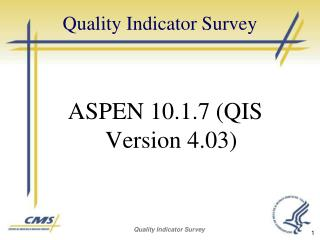 Quality Indicator Survey