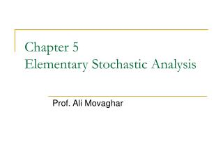 Chapter 5  Elementary Stochastic Analysis