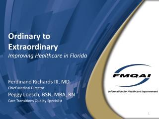Ordinary to Extraordinary Improving Healthcare in Florida