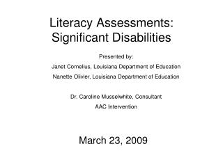 Literacy Assessments: Significant Disabilities