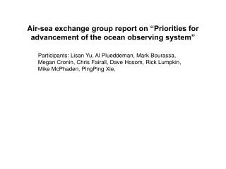 "Air-sea exchange group report on ""Priorities for advancement of the ocean observing system"""