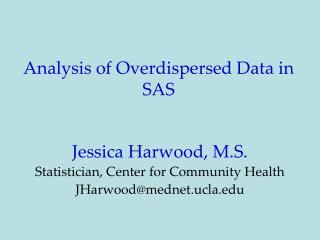 Analysis of Overdispersed Data in SAS