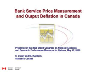 Bank Service Price Measurement  and Output Deflation in Canada