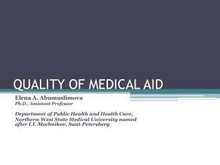 QUALITY OF MEDICAL AID