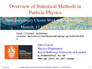 Overview of Statistical Methods in Particle Physics