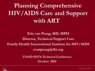 Planning Comprehensive HIV/AIDS Care and Support with ART