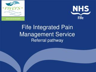Fife Integrated Pain Management Service Referral pathway
