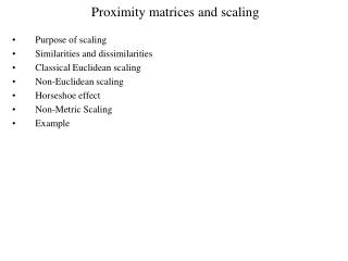 Proximity matrices and scaling