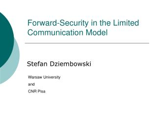 Forward-Security in the Limited Communication Model