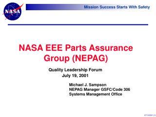 NASA EEE Parts Assurance Group (NEPAG)