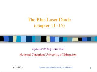 The Blue Laser Diode (chapter 11~15)