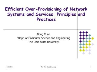 Efficient Over-Provisioning of Network Systems and Services: Principles and Practices