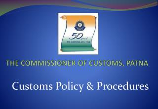 THE COMMISSIONER OF CUSTOMS, PATNA
