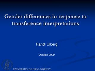 Gender differences  in  response  to  transference interpretations