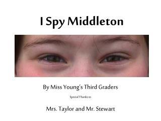 I Spy Middleton