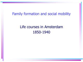 Family formation and social mobility