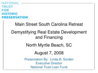 Main Street South Carolina Retreat Demystifying Real Estate Development and Financing