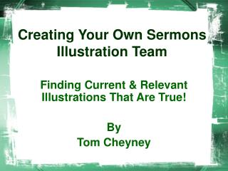Creating Your Own Sermon Illustrations - PlanterDude ...