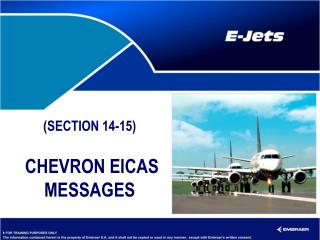 (SECTION 14-15)  CHEVRON EICAS MESSAGES