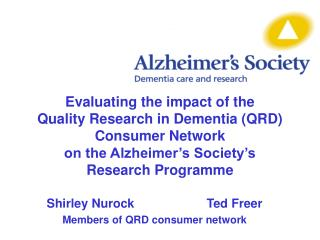 Shirley Nurock			Ted Freer Members of QRD consumer network