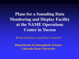 Plans for a Sounding Data  Monitoring and Display Facility at the NAME Operations Center in Tucson