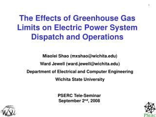 The Effects of Greenhouse Gas Limits on Electric Power System Dispatch and Operations