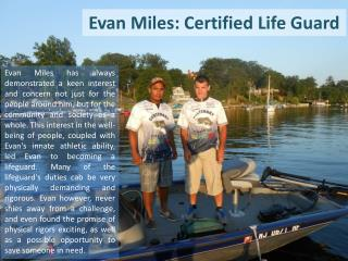 Evan Miles: Certified Life Guard