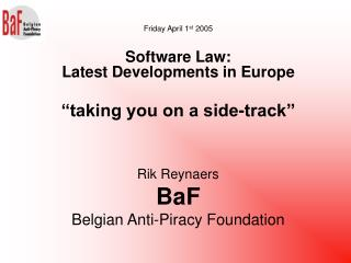 Rik Reynaers BaF Belgian Anti-Piracy Foundation