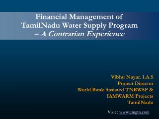 Financial Management of  TamilNadu Water Supply Program   A Contrarian Experience