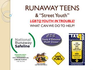 "RUNAWAY TEENS & ""Street Youth"""