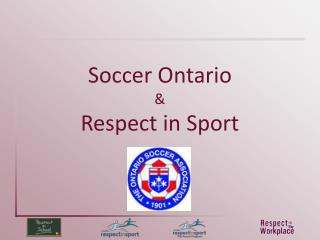 Soccer Ontario & Respect in Sport