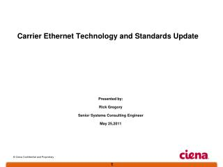 Carrier Ethernet Technology and Standards Update