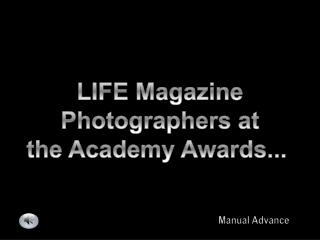 LIFE Magazine Photographers at the Academy Awards...