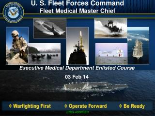 U. S. Fleet Forces Command Fleet Medical Master Chief