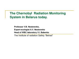 The Chernobyl  Radiation Monitoring System in Belarus today.