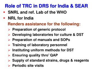 Role of TRC in DRS for India & SEAR