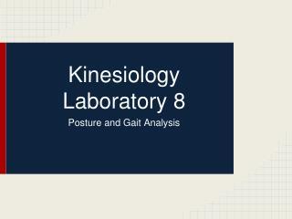 Kinesiology Laboratory 8