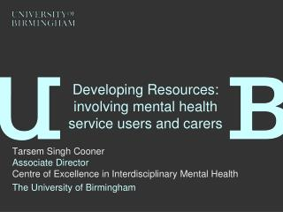 Developing Resources:  involving mental health service users and carers