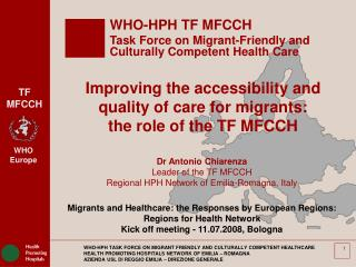 WHO-HPH TF MFCCH Task Force on Migrant-Friendly and Culturally Competent Health Care