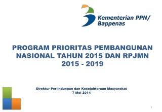 PROGRAM PRIORITAS PEMBANGUNAN NASIONAL TAHUN 2015 DAN RPJMN 2015 - 2019