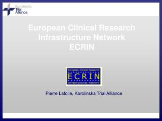European Clinical Research Infrastructure Network ECRIN