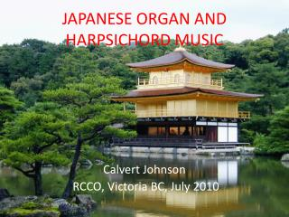 JAPANESE ORGAN AND HARPSICHORD MUSIC